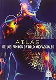 Atlas de los puntos gatillo miofasciales (Medicina)