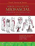 Travell, Simons & Simons. Dolor y disfuncion miofascial: El manual de los puntos gatillo